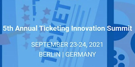 5th Annual Ticketing Innovations Summit Tickets