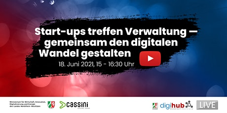Start-ups treffen Verwaltung – gemeinsam den digitalen Wandel gestalten Tickets
