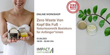 ONLINE Workshop Zero Waste Von Kopf Bis Fuß - Naturkosmetik Basiskurs Tickets