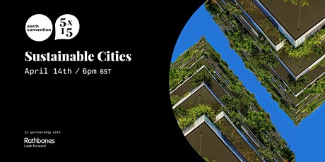 The Earth Convention - Sustainable Cities tickets