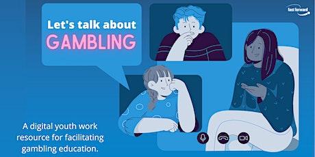 Digital Youth Work & Gambling Education (Online Webinar) tickets