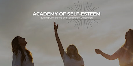 Academy Of Self-Esteem Autumn Intake: September 7th, 2021 tickets