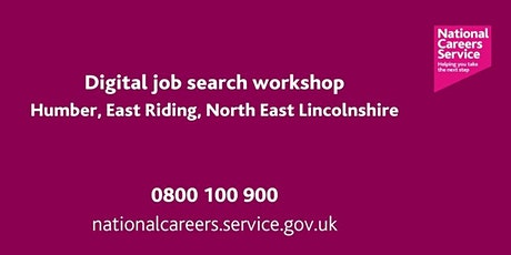 Digital Job Search Workshop - Humber, East Riding, North East Lincolnshire tickets