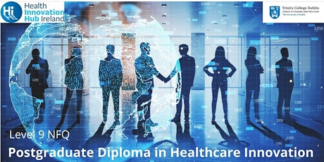TCD/HIHI Postgraduate Diploma In Healthcare Innovation: Information Webinar tickets