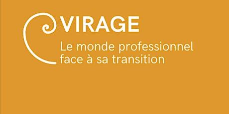 Virage, le monde professionnel face à sa transition billets