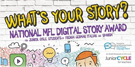Digital Storytelling in MFL: What's Your Story? An elective from JCT &PPLI tickets