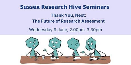 Thank you, next: the future of research assessment tickets