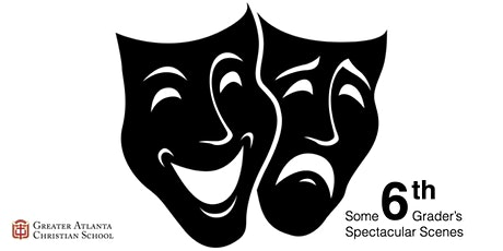 """Middle School Theatre Presents """"Some Sixth Grader's Spectacular Scenes"""" (W) tickets"""