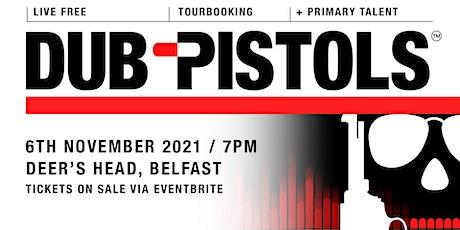 Dub Pistols - Belfast tickets