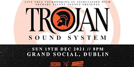 Trojan Sound System - Dublin tickets