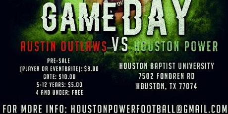 Austin Outlaws vs Houston Power tickets