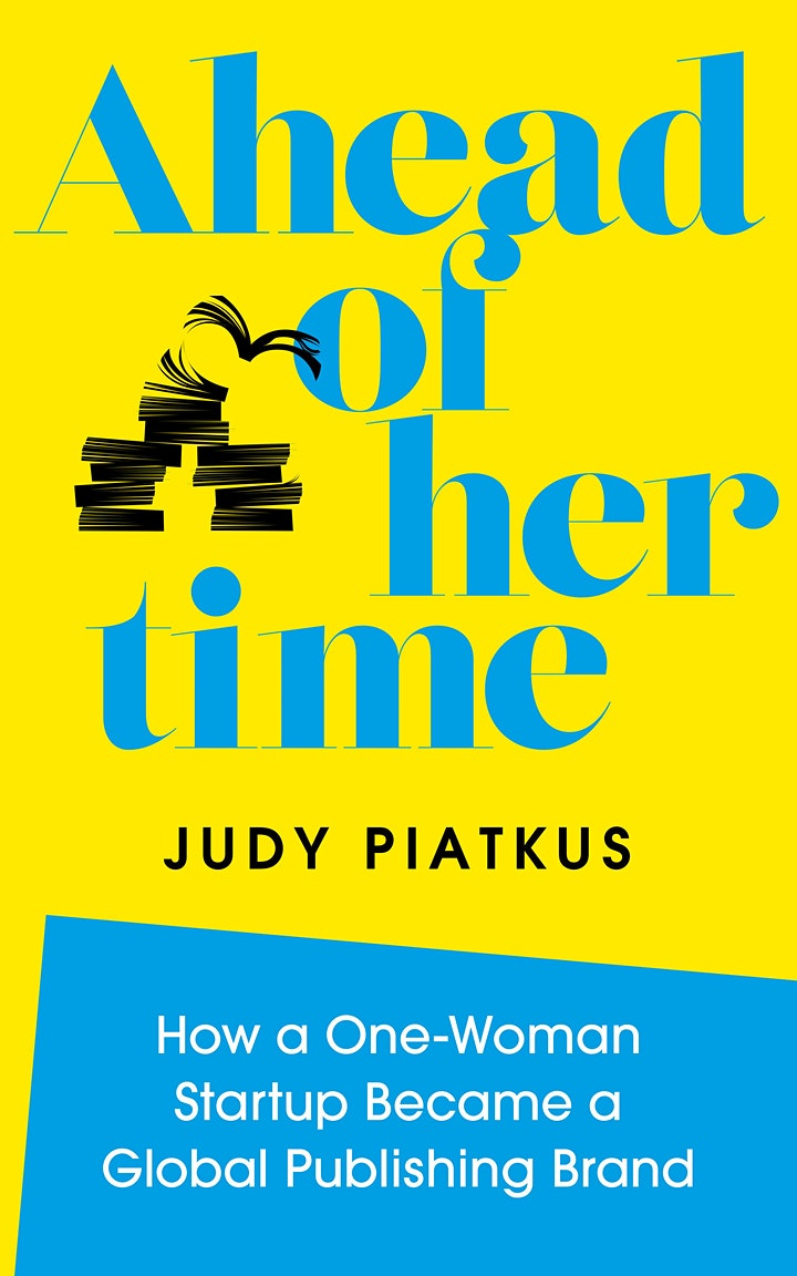Ahead of Her Time - Judy Piatkus In Conversation with Gina Lazenby image