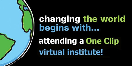 2021 One Clip Virtual Summer Institutes tickets