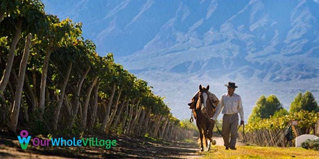 Wine Tasting and Virtual Travel to Argentina with Our Whole Village Travel tickets