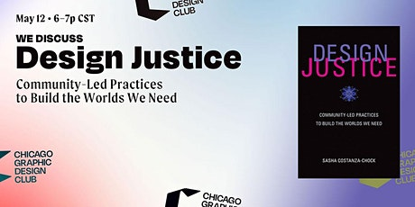 Design Justice by Sasha Costanza-Chock | Book Discussion Tickets