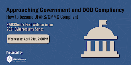 Approaching Government and DOD Compliancy tickets