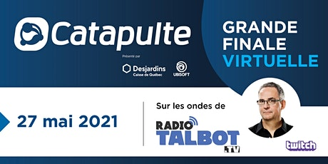 Grande finale Catapulte 2021 billets