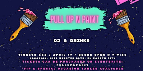 Pull Up & Paint tickets