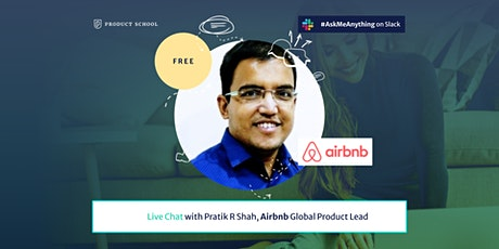 Live Chat with Airbnb Global Product Lead tickets