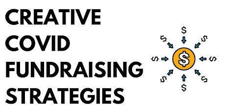 Creative COVID Fundraising Strategies tickets