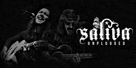 Saliva Unplugged tickets