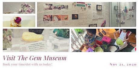 Visit to The Gem Museum (Apr - Jun 2021) tickets