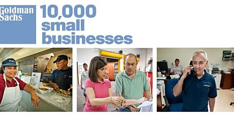 Goldman Sachs 10,000 Small Businesses ONLINE Open House tickets