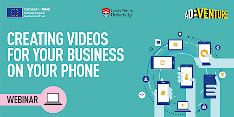 Creating Videos for Your Business on Your Phone, Wednesday 28 July tickets