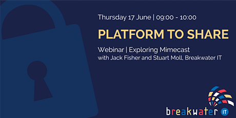 Platform to Share Webinar | Exploring Mimecast tickets