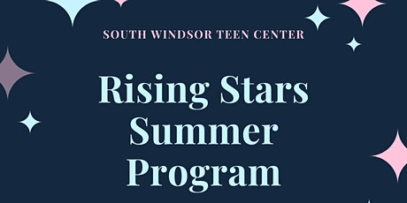Rising Stars Summer Program- Middle School-Session 1 tickets
