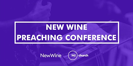 New Wine Preaching Conference 2021 tickets