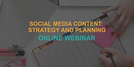 Social Media Content: Strategy and Planning (Online Webinar) tickets