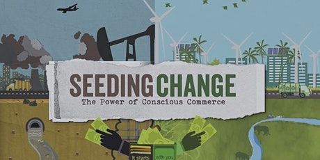 SEEDING CHANGE--FREE online documentary screening on  Earth Day 2021 tickets
