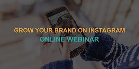 Grow Your Brand on Instagram: Online Webinar tickets