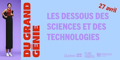 Du grand génie : les dessous des sciences et technologies ! billets