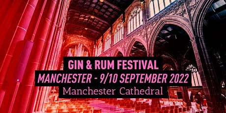 The Gin and Rum Festival - Manchester - 2022 tickets