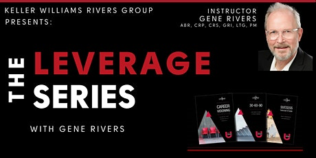 The Leverage Series with Gene Rivers tickets
