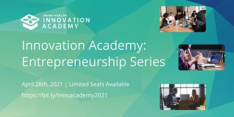 Innovation Academy: Entrepreneurship Series tickets