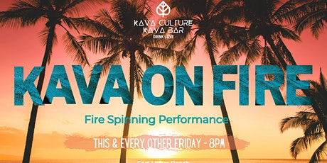 Kava On Fire tickets