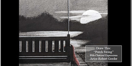 Virtual Charcoal Drawing Event - Porch Swing tickets
