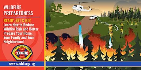 Wildfire Preparedness: Ready, Set, Go Webinar tickets