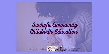 April Sankofa Childbirth Education Classes tickets