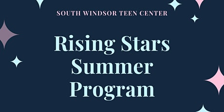 Rising Stars Summer Program- High School-Session 1 tickets