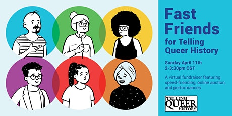 Fast Friends for Telling Queer History: virtual fundraiser tickets
