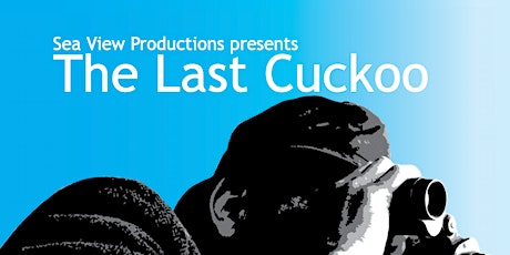 The Last Cuckoo, starring Andrew Harrison tickets