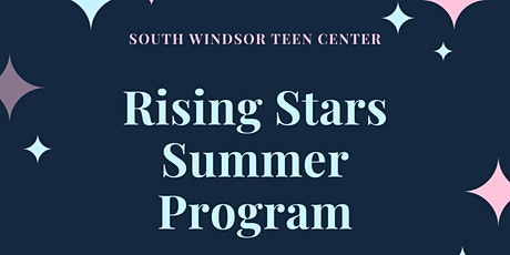 Rising Stars Summer Program- Middle School- Session 2 tickets