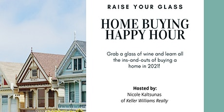 Home Buying Happy Hour | First Time Home Buyers Event tickets
