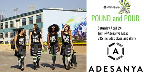 POUND and Pour at Adesanya Mead tickets
