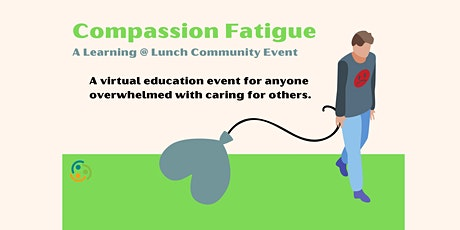 Understanding Compassion Fatigue tickets