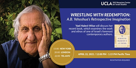 Wrestling with Redemption: A. B. Yehoshua's Retrospective Imagination tickets
